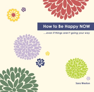 How to Be Happy NOW excerpt